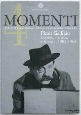 PINOT GALLIZIO - L'UOMO, L'ARTISTA E LA CITTA'. 1902-1964 - SITUAZIONISMO