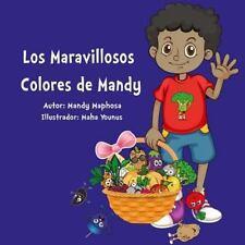 Los Maravillosos Colores de Mandy by Mandy Maphosa (2016, Paperback, Large Type)