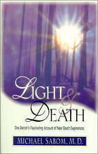 NEW Light and Death by Michael Sabom