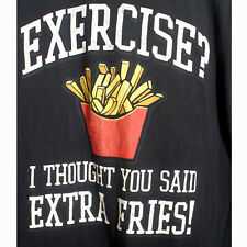 T-Shirt Mens L Excersize? I Thought You Said Extra Fries