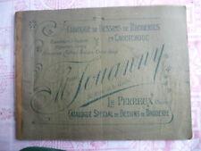 """Catalogue de dessins de broderies  caoutchouc """" Mme JOUANNY"""" LE PERREUX 1910/20"""