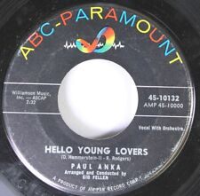 Rock 45 Paul Anka - Hello Young Lovers / I Love You In The Same Old Way On Abc P