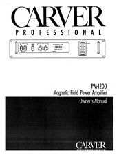 Carver PM-1200 Amplifier Owners Manual