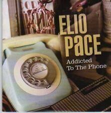 (790I) Elio Pace, Addicted To The Phone - DJ CD