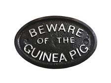 SILVER BEWARE OF THE GUINEA PIG CAGE HOUSE DOOR WALL -PLAQUE / SIGN - NEW