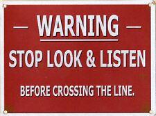 New STOP LOOK LISTEN warning sign 30x40cm metal railway train plaque