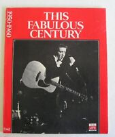 THIS FABULOUS CENTURY 1950-1960 ELVIS PRESLEY TIME LIFE BOOKS