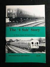 More details for southern electric group the '4 sub' story bryan rayner booklet 1983