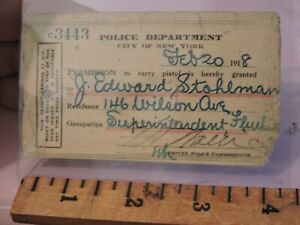 1918 New York City Police Department NYPD Pistol Gun Permission Card Stohlmann