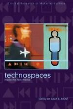Technospaces: Inside the New Media (Critical Research in Material-ExLibrary