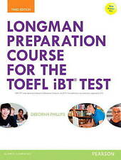 Longman Preparation Course for the TOEFL IBT Test, with Myenglishlab and...