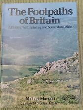 THE FOOTPATHS OF BRITAIN - A GUIDE TO WALKING IN ENGLAND, SCOTLAND AND WALES