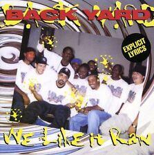 Backyard - We Like It Raw [New CD]