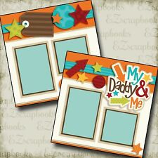 MY DADDY and ME Boy - 2 Premade Scrapbook Pages - EZ Layout 2570