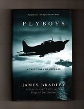 Flyboys: A True Story Of Courage. MJF Books Editio