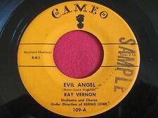 DOOWOP 45 - RAY VERNON - EVIL ANGEL / I'LL TAKE TOMORROW - CAMEO 109