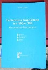 Laurino Letteratura napoletana tra '800 e '900 orientamenti bibliografici Serao