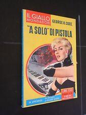"""Il Giallo Mondadori  n 528 del 1959 """"a solo"""" di pistola edicola"""