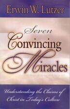 LARGE PRINT Erwin Lutzer-  Seven Convincing Miracles (1999) Trade Paper Back