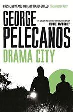 New, Drama City, George Pelecanos, Book