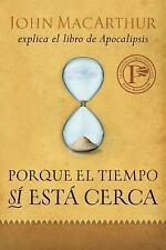 Porque El Tiempo Si Esta Cerca (Paperback or Softback)
