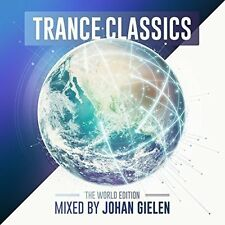 Trance Classics  The World Edition  Mixed by Johan Gielen [CD]