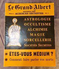 LE GRAND ALBERT JOURNAL DES SCIENCES SECRETES N° 2 / 1971 (ESOTERISME)