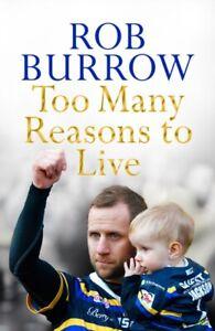 Too Many Reasons to Live by Rob Burrow NEW Hardback BOOK