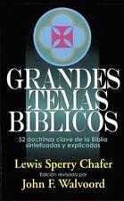 Grandes temas biblicos: 52 doctrinas clave de la Biblia sintetizadas y explicica