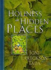 Holiness in Hidden Places Joni Eareckson Tada Hardcover
