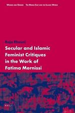 NEW - Secular and Islamic Feminist Critiques in the Work of Fatima Mernissi
