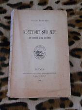 MONTFORT SUR MEU, son histoire & ses souvenirs - E. Vigoland - Caillière, 1895