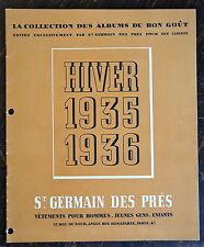 COLLECTION ALBUMS BON GOUT,EXCLUSIVEMENT PAR ST GERMAIN DES PRES, VETEMENTS,1935