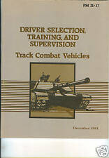 Track Combat Vehicle Driver Selection and Training