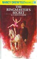 Nancy Drew 31: the Ringmasters Secret by Carolyn Keene