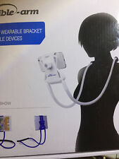 FLEXIBLE ARM (WEARABLE BRACKET FOR MOBILE DEVICES)---NEW IN THE PACKAGE