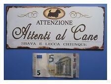"""Targa vintage """"Attenzione, Attenti al Cane"""", metallo, cm 25x11"""