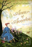 Anne of Avonlea (Vintage Children's Classics) by Montgomery, L M, NEW Book, FREE