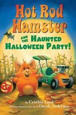 Hot Rod Hamster and the Haunted Halloween Party! (Hot Rod Hamster)  (ExLib)