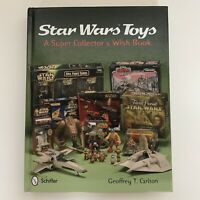 Star Wars Toys Super Collectors Wish Book Geoffrey Carlton Hardcover 2012