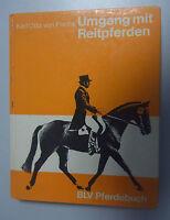 Umgang mit Reitpferden +BFV Pferdebuch /Karl Otto von Fuchs == super Fachbuch