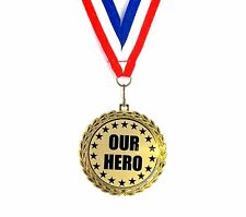 Our Hero Medal- 2 1/2 Inch- Bright Gold Finish- Free Neck Ribbon