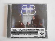 BEN'S BROTHER : BETA MALE FAIRYTALES - [ CD ALBUM NEUF ] --> PORT GRATUIT