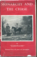 "Monarchy and the Chase by ""Sabretache""-First UK Edition/DJ-1948-Hunting"