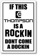 THOMPSON -  ROCKING & DOCKING SIGN   -alum, top quality