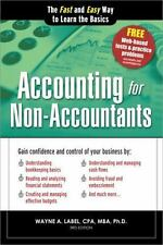 Accounting for Non-Accountants, 3E: The Fast and Easy Way to Learn the Basics Q