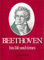 Beethoven: His Life and Times (Composer's Life and Times S.) by Orga, Ates
