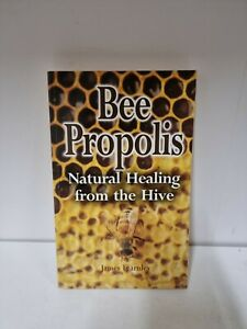 Bee Propolis: Natural Healing from the Hive (Nat... by Fearnley, James (A5)