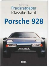 Praxisratgeber Klassikerkauf: Porsche 928 von David Hemmings (2005, Taschenbuch)