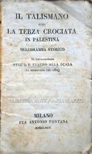 1829 – BARBIERI, IL TALISMANO O SIA LA TERZA CROCIATA IN PALESTINA. MELODRAMMA